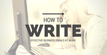 How to Write Effective Business Emails at Work